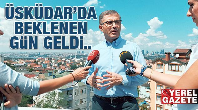 ÜSKÜDAR'IN DÖRT MAHALLESİNDE BÜYÜK DÖNÜŞÜM..