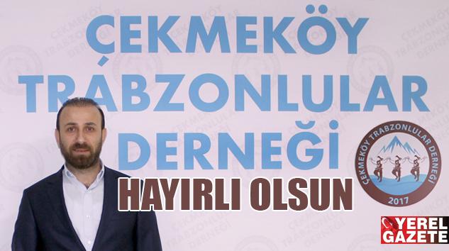ÇEKMEKÖY TRABZONLULAR DERNEĞİ START VERDİ..