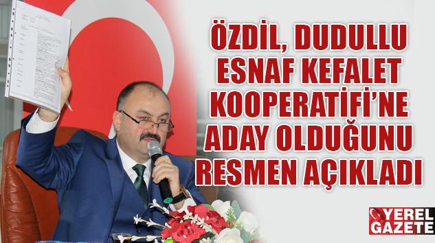 MEHMET ÖZDİL, DUDULLU ESNAF KOOPERATİFİ'NE ADAYLIĞINI RESMEN AÇIKLADI..
