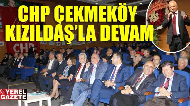 CHP ÇEKMEKÖY ÖRGÜTÜ KIZILDAŞ'LA YOLA DEVAM DEDİ..