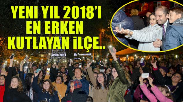 İSTANBUL'UN O İLÇESİ YENİ YIL 2018'E MERHABA DEDİ BİLE…