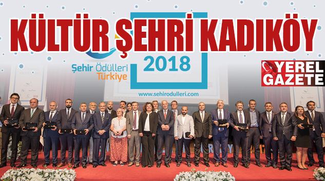 KADIKÖY BELEDİYESİ'NE 'YILIN KÜLTÜR ŞEHRİ' ÖDÜLÜ..