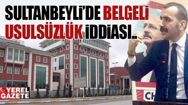 """SULTANBEYLİ'DE SAYIŞTAY RAPORUYLA """"BELEGELİ USULSÜZLÜK"""" İDDİASI.."""