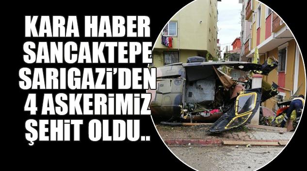HELİKOPTER KAZASIYLA İLGİLİ ARAŞTIRMALAR SÜRÜYOR..