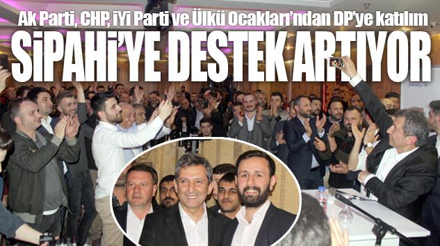 DP ÇEKMEKÖY ADAYI SİPAHİ GÜCÜNE GÜÇ KATIYOR..