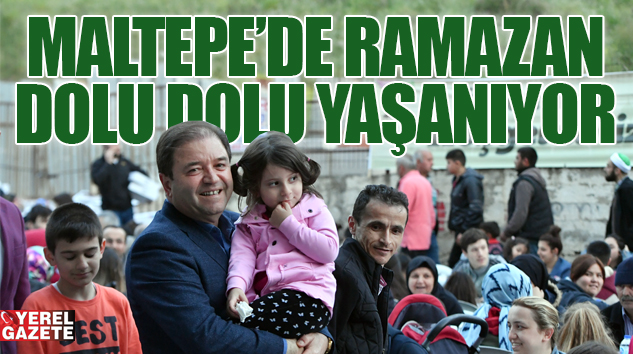 MALTEPE'NİN GELENEĞİ SEVGİ SOFRALARI BULUŞTURUYOR..
