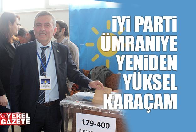 """KARAÇAM; """"KAZANAN İYİ PARTİ OLMUŞTUR.."""""""