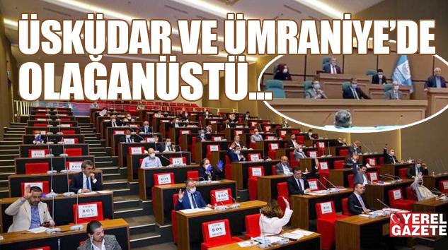 BORÇLANMA TALEBİNE ÜSKÜDAR'DA OYBİRLİĞİ, ÜMRANİYE'DE OYÇOKLUĞU..