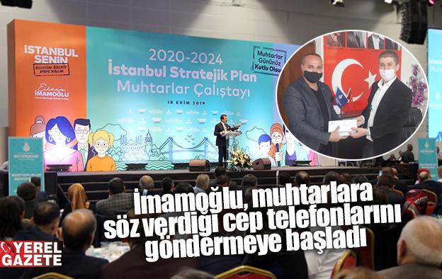 İMAMOĞLU'NDAN 962 MUHTARA CEP TELEFONU..