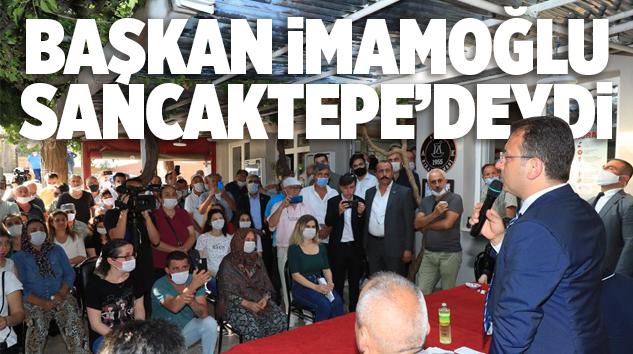 """İMAMOĞLU: """"İBB HEYETİ PAŞAKÖY'E GELECEK VE SİZLERLE ÇALIŞACAK…"""""""