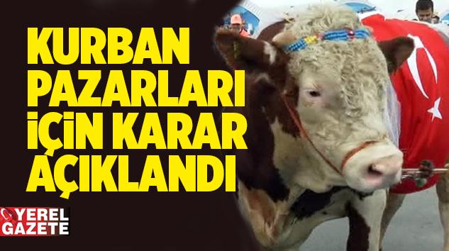 KURBAN BAYRAMI ÖNCESİ BEKLENEN O KARAR AÇIKLANDI..