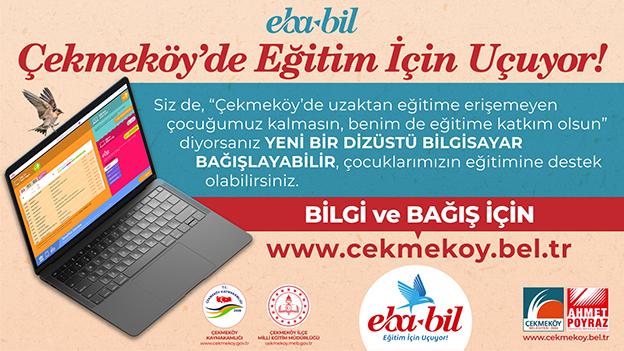 EBA-BİL ÇEKMEKÖY'DE EĞİTİM İÇİN UÇUYOR.