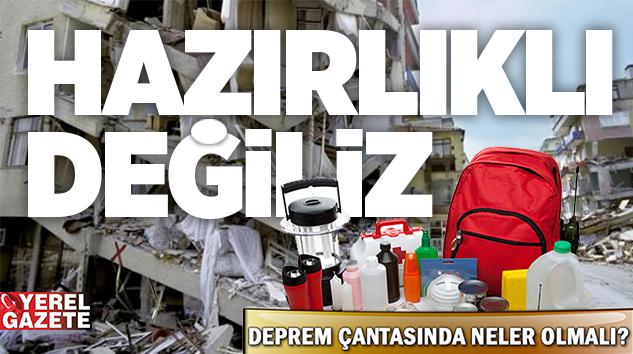 İSTANBULLU'NUN % 72'SİNİN DEPREM ÇANTASI BULUNMUYOR..