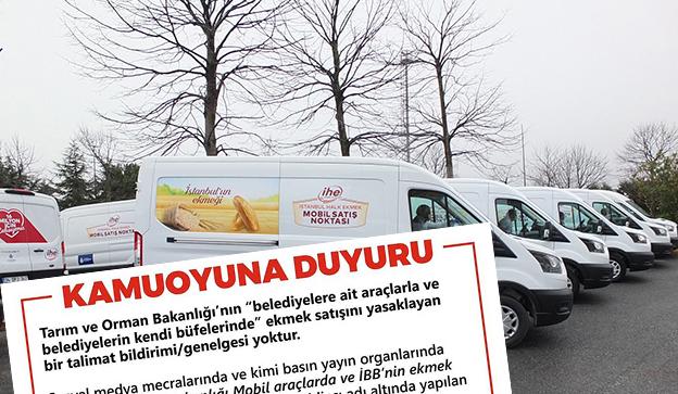 BAKANLIK'TAN İBB HALK EKMEK MOBİL SATIŞINA YASAK YOK AÇIKLAMASI..