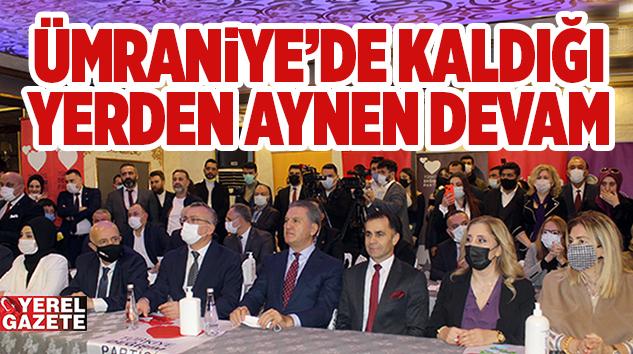 TÜRKİYE DEĞİŞİM PARTİSİ, ÜMRANİYE'DE KALDIĞI YERDEN DEVAM DEDİ..