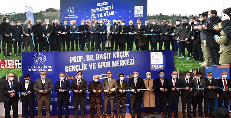 ÜSKÜDAR'DA 2 ÖNEMLİ PROJE DAHABAKANI KASAPOĞLU'NUN KATILIMIYLA AÇILDI..