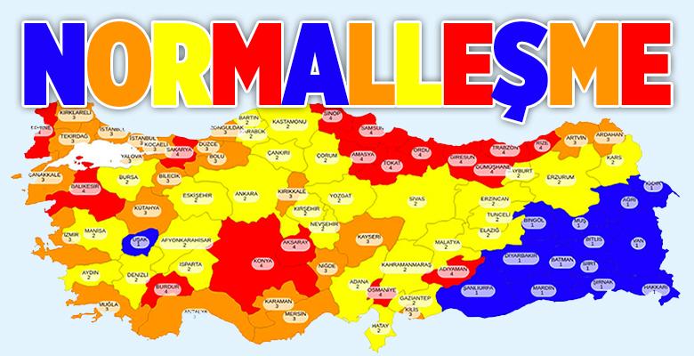"""""""YENİ KONTROLLÜ NORMALLEŞME SÜRECİNİ BAŞLATIYORUZ"""""""