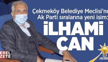 ÇEKMEKÖY'DE AK PARTİ SIRALARINA YENİ MECLİS ÜYESİ..