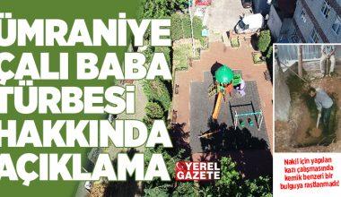 BOŞ ÇIKAN TÜRBENİN TOPRAĞI HEKİMBAŞI MEZARLIĞI'NA NAKLEDİLDİ..