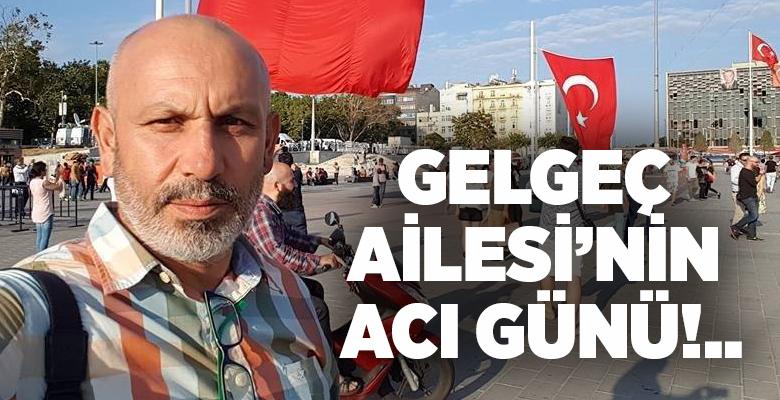 ÇEKSİAD AİLESİ'NDEN GELGEÇ AİLESİ'NE TAZİYE MESAJI..