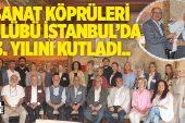 SANAT DUAYENLERİ, SUAT YAZICI'NIN ORGANİZASYONUYLA İSTANBUL'DA BULUŞTU..