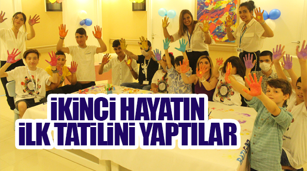 ORGAN NAKİLLİ 40 ÇOCUK İSTANBUL'DA BULUŞTU..